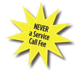 Never a Service Call Fee